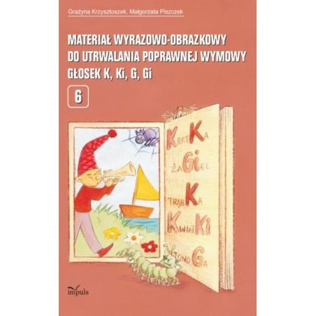 Materiał wyrazowo-obrazkowy do utrwalania poprawnej wymowy głosek k, ki, g, g