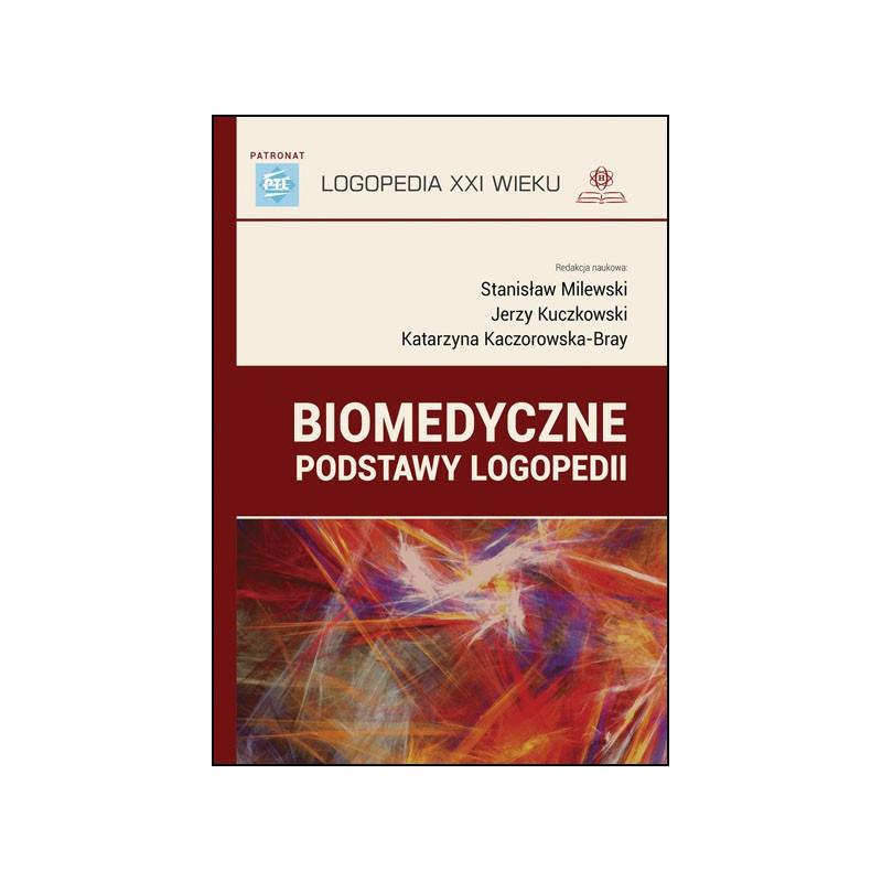 Biomedyczne podstawy logopedii