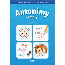 Antonimy część II. Ćwiczenia kompetencji językowych