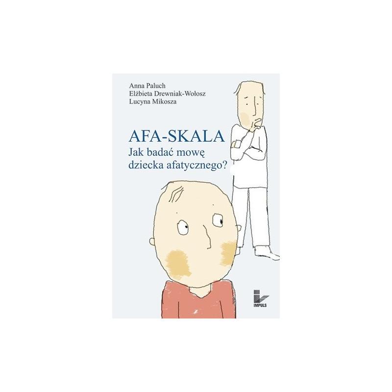 Afa-skala. Jak badać mowę dziecka afatycznego?