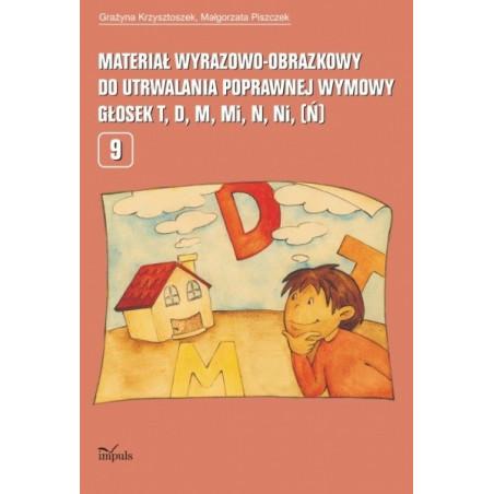 Materiał wyrazowo-obrazkowy do utrwalania poprawnej wymowy głosek t, d, m, mi,  ni, (ń)