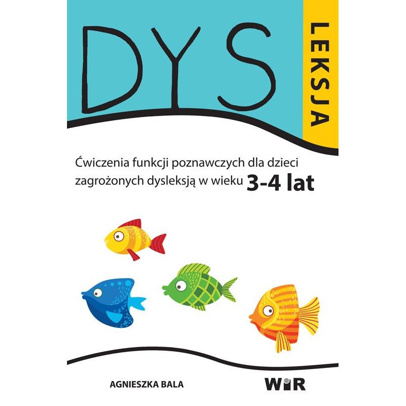 Dysleksja. Ćwiczenia funkcji poznawczych dla dzieci zagrożonych dysleksją (3-4 lata)
