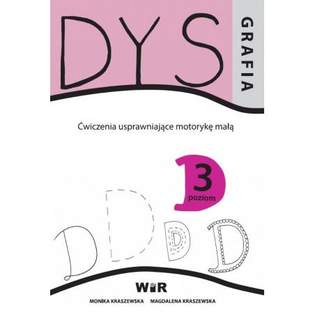 Dysgrafia. Ćwiczenia usprawniające motorykę małą - Poziom 3