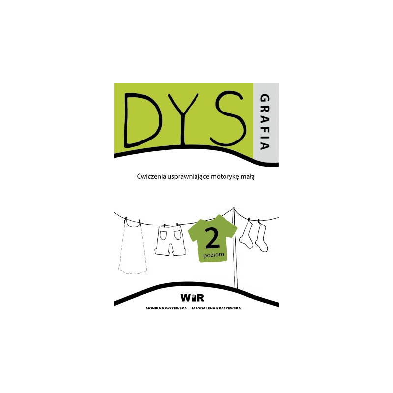 Dysgrafia. Ćwiczenia usprawniające motorykę małą - Poziom 2