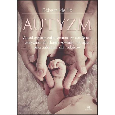 Autyzm. Zapobieganie zaburzeniom ze spektrum autyzmu...