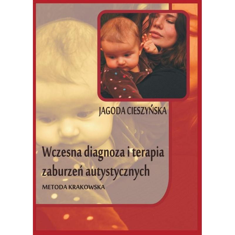 Wczesna diagnoza i terapia zaburzeń autystycznych