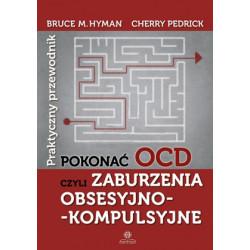 Pokonać OCD czyli zaburzenia obsesyjno-kompulsyjne