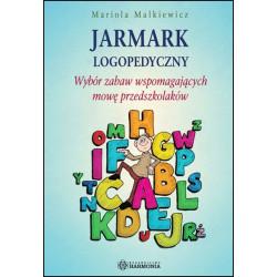 Jarmark logopedyczny - Wybór zabaw wspomagających mowę przedszkolaków