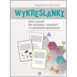 Wykreślanki. Zbiór ćwiczeń dla młodzieży i dorosłych z trudnościami językowymi