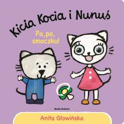 Kicia Kocia i Nunuś. Pa, pa smoczku!