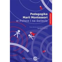 Pedagogika Marii Montessori w Polsce i na świecie