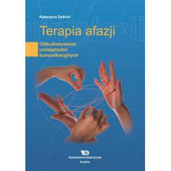 Terapia afazji. Odbudowywanie umiejętności komunikacyjnych