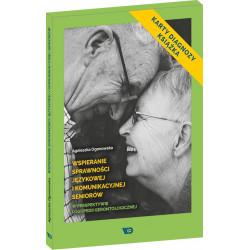 Wspieranie sprawności językowej i komunikacyjnej seniorów w perspektywie logopedii gerontologicznej