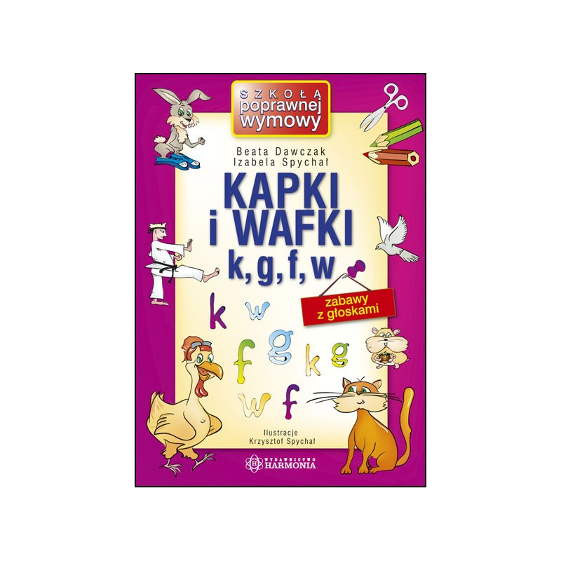 Kapki i wafki k, g, f, w. Zabawy z głoskami