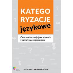 Kategoryzacje językowe Ćwiczenia rozwijające słownik i kształtujące rozumienie