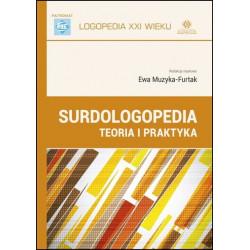 Surdologopedia. Teoria i praktyka