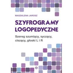 Szyfrogramy logopedyczne. Szereg szumicy, syczący, ciszący, głoski L i R