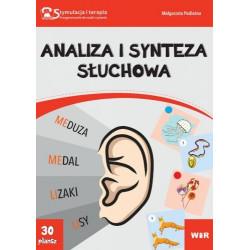 Analiza i synteza słuchowa. Stymulacja i terapia. Wspomaganie nauki czytania