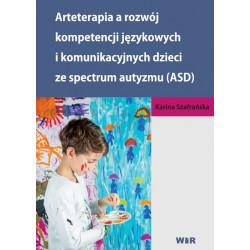 Arteterapia a rozwój kompetencji językowych i komunikacyjnych dzieci ze spektrum autyzmu (ASD)