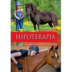Hipoterapia. Wskazania, metody, ćwiczenia