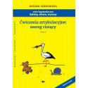 Sylaby, słowa, wyrazy. Ćwiczenia artykulacyjne: szereg ciszący. Zeszyt III