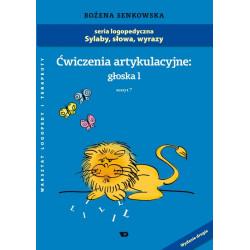 Sylaby, słowa, wyrazy. Ćwiczenia artykulacyjne: Głoska l.  Zeszyt VII