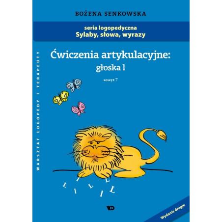 Sylaby, słowa, wyrazy. Ćwiczenia artykulacyjne: Głoska L .  Zeszyt VII