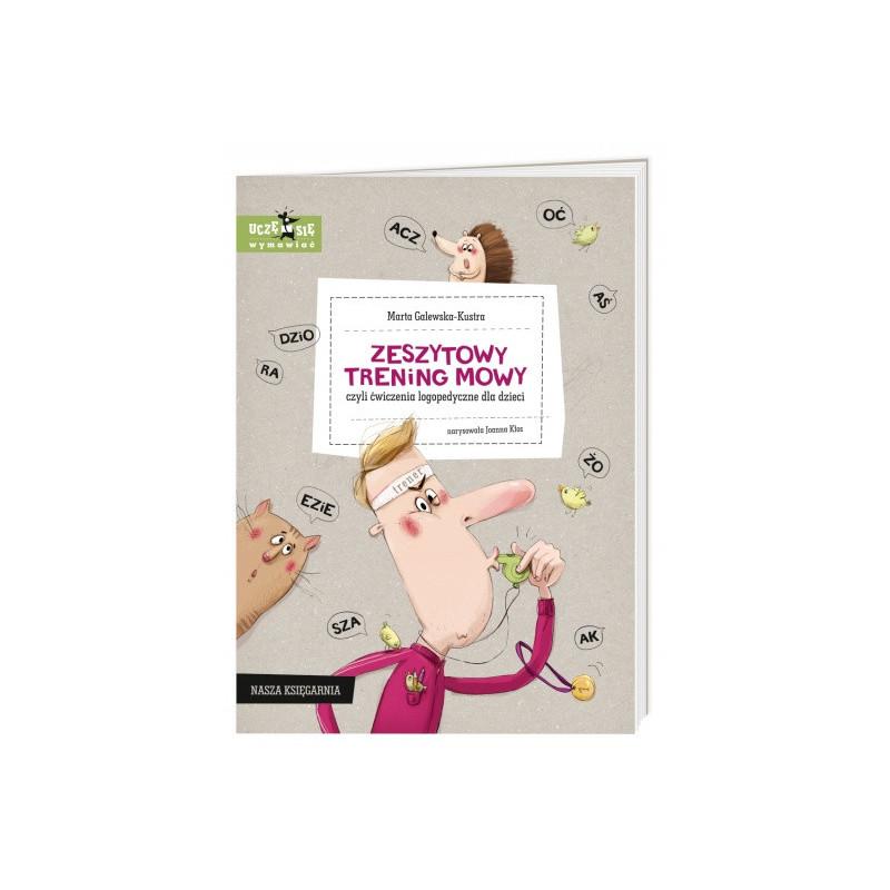 Zeszytowy trening mowy, czyli ćwiczenia logopedyczne dla dzieci